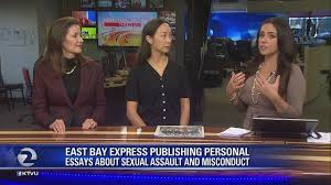 east bay express prints personal essays on sexual assault video  east bay express prints personal essays on sexual assault video ktvu