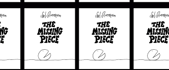 The Missing Piece Shel Silverstein On Our Bookshelves The Missing Piece Newswhistle