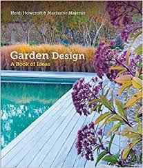 Small Picture Garden Design A Book of Ideas Heidi Howcroft Marianne Majerus