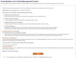Careerbuilder App Careerbuilder App How Do I Unsubscribe From