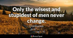 Confucius Quotes Delectable Only The Wisest And Stupidest Of Men Never Change Confucius