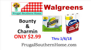Charmin And Bounty Only 2 99 Walgreens Frugal Southern Home