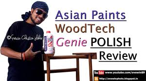 evewin lakra asian paints wood tech genie polish review you