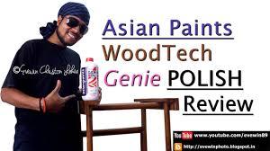 evewin lakra asian paints wood tech genie polish review you