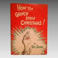 how the grinch stole christmas book. Contemporary Christmas How The Grinch Stole Christmas By Dr Seuss 1957 Random House First Edition To Christmas Book O