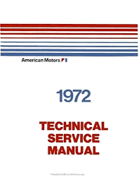 factory repair manual gremlin javelin matador wiring diagram service factory repair manual gremlin javelin matador wiring diagram service 3 1972