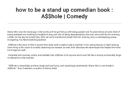 How To Be A Stand Up Comedian Book A Hole Comedy