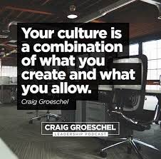 Quotes About Culture Gorgeous Leadership And Culture Quote By Craig Groeschel More Culture
