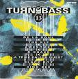 Turn Up the Bass, Vol. 13