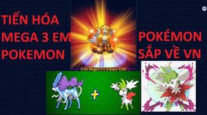 Bảo Bối Thần Kỳ | Tiến Hóa Mega 3 Pokemon mới về VIỆT NAM - YouTube