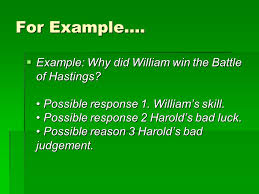 how to write a history essay the question  the title of a  example why did william win the battle of hastings