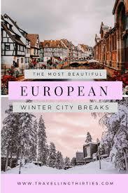 36 magical winter city breaks europe