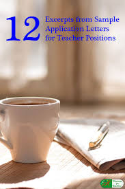 17 best ideas about cover letter teacher teaching 12 excerpts from sample application letters for teacher positions