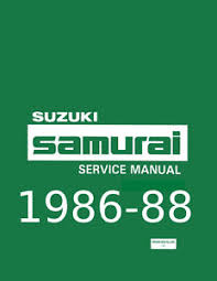 suzuki samurai manual suzuki samurai factory service and repair shop manual 1986 1987 1988 new
