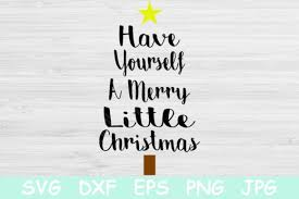 Click on google drive logo for free download here is some of my hand lettered quotes collection. Have Yourself A Merry Little Christmas Graphic By Tiffscraftycreations Creative Fabrica