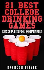 By Brandon Edition com Many - Kindle Ebooks amp; 21 College Games Amazon Cookbooks Beer King's Food Best Drinking Cup And More Pitzer Pong Wine