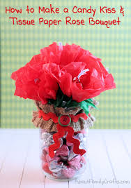 How To Make Rose Flower With Tissue Paper Diy Candy Kiss And Tissue Paper Roses