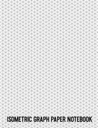 Isometric Graph Paper Notebook Minimalist Modern 8 1 2 X 11