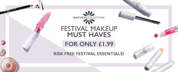 natural collection makeup festival makeup must haves only one pound ninety nineon
