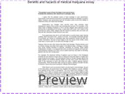 benefits and hazards of medical marijuana essay custom paper  benefits and hazards of medical marijuana essay recent research on medical marijuana the known risks