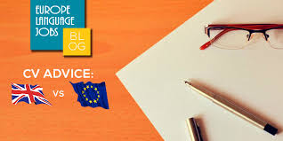 Cv Advice European Resume Vs Uk Resume