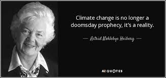 Climate Change Quotes Cool Astrid Nøklebye Heiberg Quote Climate Change Is No Longer A