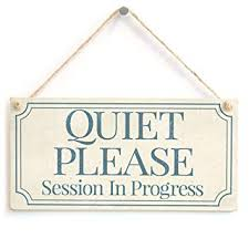 Amazon Com Quiet Please Session In Progress Functional Small