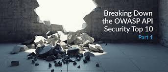 Breaking Down The Owasp Api Security Top 10 Part 1 Devops Com