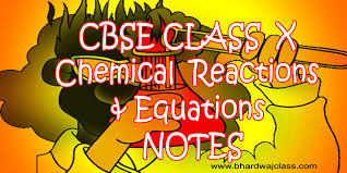 class 10 cbse chemical reactions and equations notes
