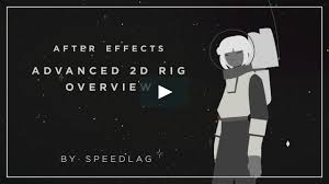 Advanced After Effects Rig Overview In Tutorials