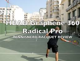 Head Graphene 360 Radical Pro Racquet Review The New Radical