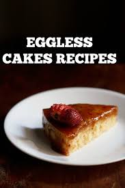Top 20 Eggless Cakes Recipes Top 20 Popular Eggless Cakes Recipes