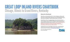 Great Loop Charts Waterway Navigation Chartbook Great Loop Inland Rivers Chartbook