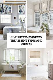window coverings for bathroom. 3 Bathroom Window Treatment Types And 23 Ideas Coverings For L