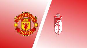 UEL Match Preview: Manchester United vs Granada Predictions