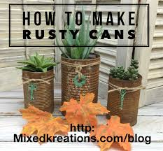 how to make rusty cans for other craft projects