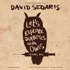 audio book review humor more cruel than kind in new david sedaris  audio book review humor more cruel than kind in new david sedaris collection