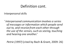 definition of interpersonal skills introduction to communication ppt video online download