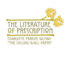 the literature of prescription charlotte perkins gilman and the  w at a desk the literature of prescription charlotte perkins gilman and the yellow wall paper