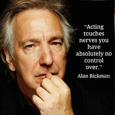 Acting Quotes Adorable Alan Rickman On Being A Storyteller And Artist Nerds United