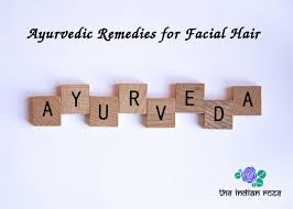 ayurvedic home remes for hair removal
