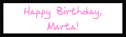 Image result for happy birthday to marta