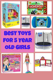 Pin Me For Later! Best Toys for 5 Year Old Girls - Kids