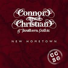 Back in Dixie - Connor Christian & Southern Gothic by CCSG
