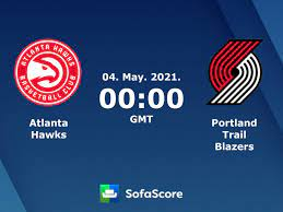 Atlanta Hawks Portland Trail Blazers ...