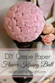 Diy Crepe Paper Flower Balls Diy Crepe Paper Flower Kissing Ball A Wonderful Thought