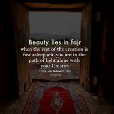 Beautiful Fajr Quotes Best Of Fajr Is A Beautiful And A Quiet Time For One To Wake Up And Have A