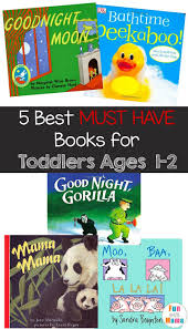best toddler books for a 1 and 2 year old boys and s will love these fun books filled with learning ideas and cuddles with mom