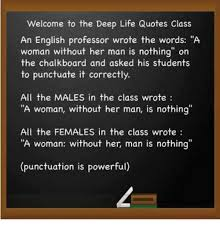 Welcome Quotes Unique Welcome To The Deep Life Quotes Class An English Professor Wrote The