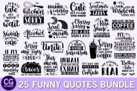 Download your collections in the code format compatible with all you can only save 3 new edited icons per collection as a free user. Funny Quotes Svg Bundle Graphic By Crystalgiftsstudio Creative Fabrica Svg Quotes Funny Svg Alcohol Quotes Funny